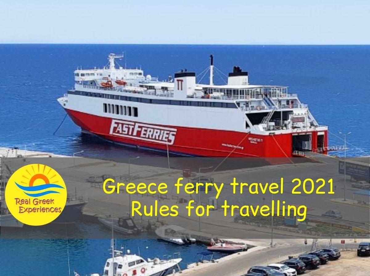 Ferry travel in Greece summer 2021